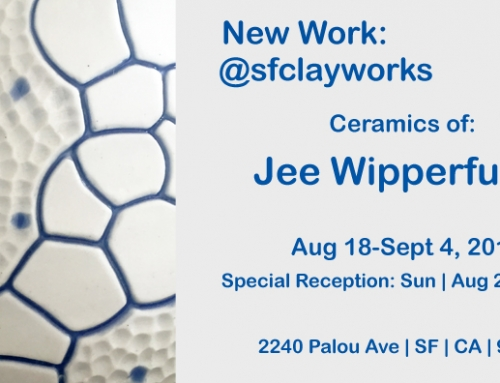New Work by Jee Wipperfurth @ sfclayworks