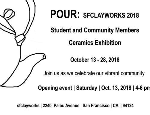 POUR: 2018 Exhibition @sfclayworks